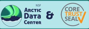 Arctic Data Center & CoreTrustSeal